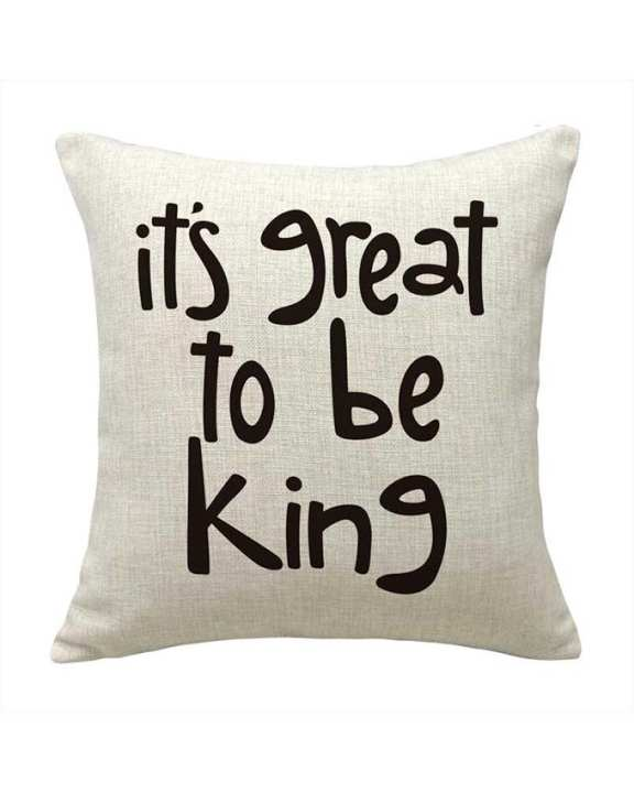 "Modern House ""it's great to be king"" Pillow (Inner Only)"