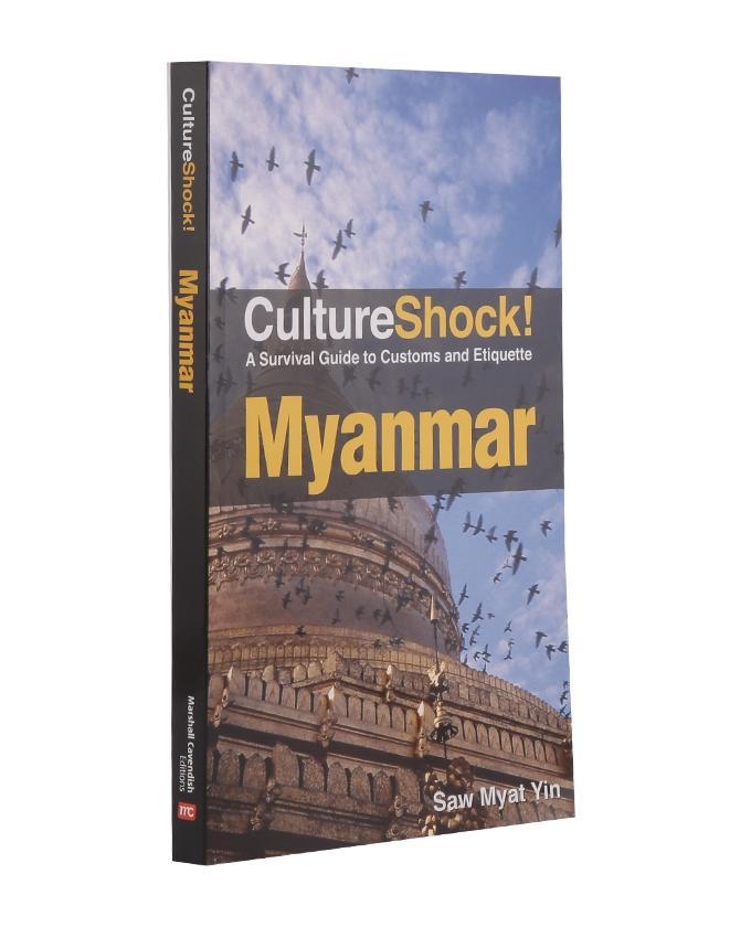 Monument Culture Shock! Myanmar: A Survival Guide to Customs and Etiquette (Culture Shock! Guides)