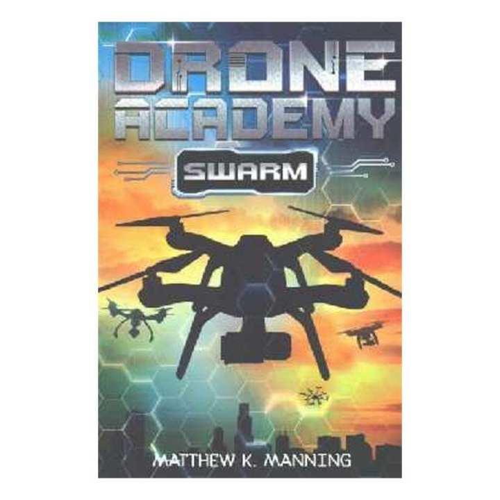 Drone Academy Swarm Matthew K. Manning books စာအုပ္